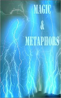 Magic and Metaphors eBook Cover, written by Dou7g and Amanda Lash