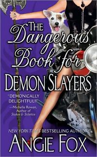 The Dangerous Book for Demon Slayers eBook Cover, written by Angie Fox