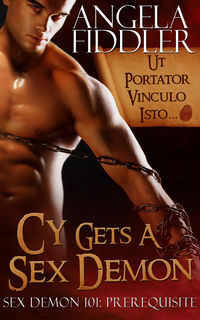 Cy Gets A Sex Demon eBook Cover, written by Angela Fiddler
