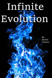 Infinite Evolution eBook Cover, written by Daniel Cleaver