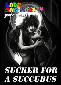 Sucker For A Succubus eBook Cover, written by Lady Sakimura