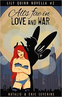 All's Fae in Love and War eBook Cover, written by Natalie Severine and Eric Severine