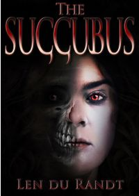 The Succubus eBook Cover, written by Len du Randt