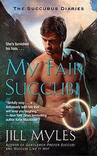 My Fair Succubi Book Cover, written by Jill Myles