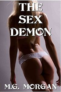 The Sex Demon eBook Cover, written by M.G. Morgan