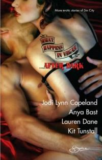 What Happens in Vegas…After Dark eBook Cover, written by Jodi Lynn Copeland, Anya Bast, Lauren Dane and Kit Tunstall