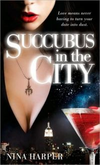 Succubus in the City Book Cover, written by Nina Harper