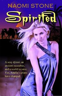 Spirited Original eBook Cover, written by Naomi Stone