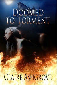 Doomed to Torment eBook Cover, written by Claire Ashgrove