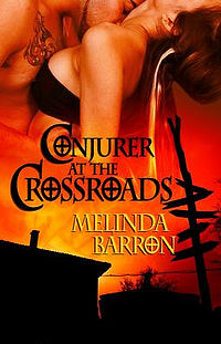 Conjurer at the Crossroads eBook Cover, written by Melinda Barron