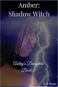 Amber: Shadow Witch eBook Cover, written by D. R. Rosier