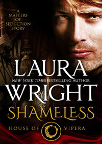 Shameless: House of Vipera eBook Cover, written by Laura Wright