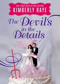 The Devil's in the Details eBook Cover, written by Kimberly Raye