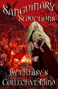 Sanguinary Seductions Book Cover, written by eXtasy's Collective Mind