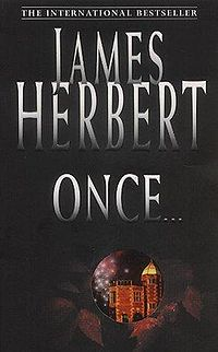 Once... Book Cover, written by James Herbert