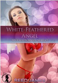 White-Feathered Angel eBook Cover, written by Reed James