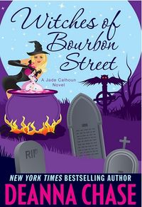 Witches on Bourbon Street eBook Cover, written by Deanna Chase