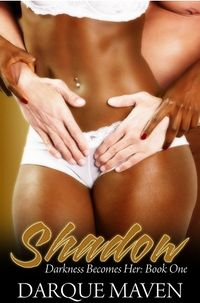 Shadow eBook Cover, written by Darque Maven