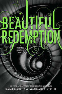 Beautiful Redemption Book Cover, written by Kami Garcia and Margaret Stohl