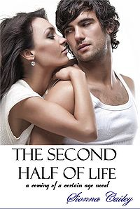 The Second Half of Life eBook Cover, written by Sionna Cailey