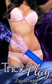 Trick Play eBook Cover, written by Zayna Noble