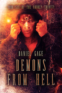 Demons From Hell eBook Cover, written by Daniel Gage