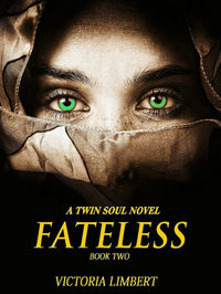 Fateless eBook Cover, written by Victoria Limbert