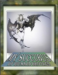 My Succubus eBook Cover, written by Richard Brookes