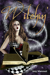 Witchin' eBook Cover, written by Amy Manuwal