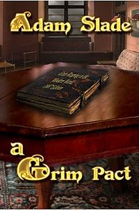 A Grim Pact eBook Cover, written by Adam Slade