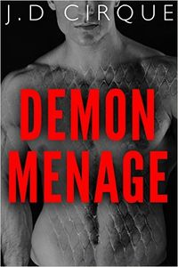 Demon Menage eBook Cover, written by Jacqueline D Cirque
