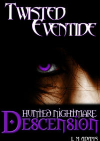 Hunted Nightmare: Descension eBook Cover, written by L.M. Adams