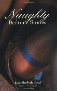 Naughty Bedtime Stories Book Cover, written by Joan Elizabeth Lloyd