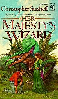 Her Majesty's Wizard Book Cover, written by Christopher Stasheff