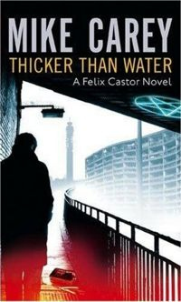 Thicker Than Water Book Cover, written by Mike Carey