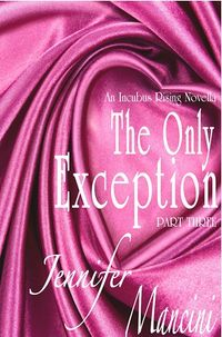The Only Exception eBook Cover, written by Jennifer Mancini