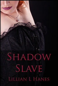 Shadow Slave eBook Cover, written by Lillian Hanes