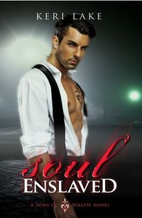 Soul Enslaved eBook Cover, written by Keri Lake