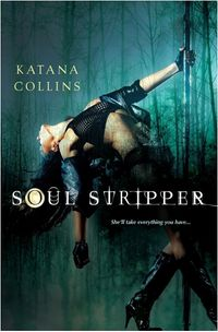 Soul Stripper eBook Cover, written by Katana Collins
