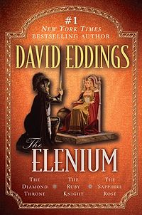 The Elenium: The Diamond Throne, The Ruby Knight, and The Sapphire Rose Book Cover, written by David Eddings