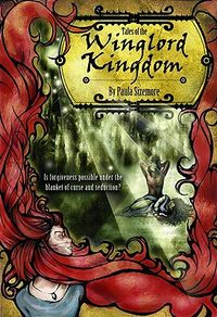 Tales of the Winglord Kingdom Book Cover, written by Paula Sizemore