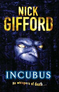 Incubus Book Cover, written by Nick Gifford