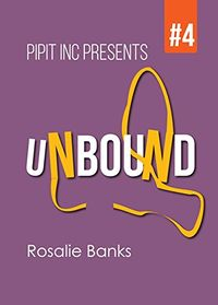 Unbound: #4 - Silhouette Eyes eBook Cover, written by Rosalie Banks