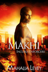 Makhi Original eBook Cover, written by Mahalia Levey