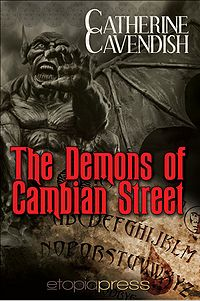 The Demons of Cambian Street eBook Cover, written by Catherine Cavendish