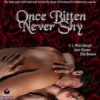 Once Bitten, Never Shy eBook Cover, written by Lori Green, Elle Brown and C.L. McCullough