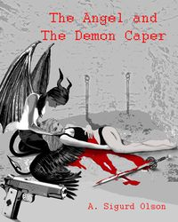 Black Shadow Detective Agency: The Angel and The Demon Caper eBook Cover, written by Sigurd Olson