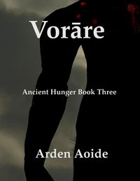 Vorare eBook Cover, written by Arden Aoide
