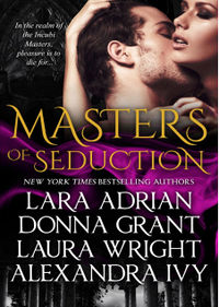 Masters of Seduction: Books 1-4 eBook Cover, written by ara Adrian, Donna Grant, Laura Wright and Alexandra Ivy