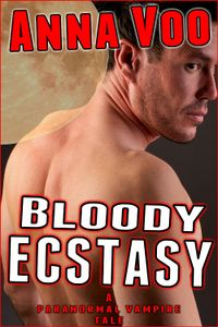 Bloody Ecstasy eBook Cover, written by Anna Voo